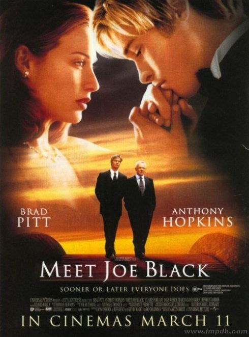 Meet Joe Black (1998) - Có Brad Pitt nên vẫn rất đáng xem